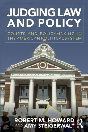 Judging Law and Policy: Courts and Policymaking in the American Political System (Paperback) book cover