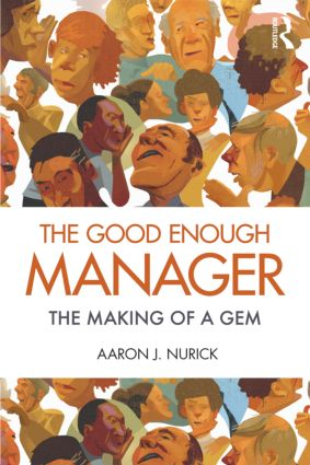 The Good Enough Manager: The Making of a GEM (Paperback) book cover