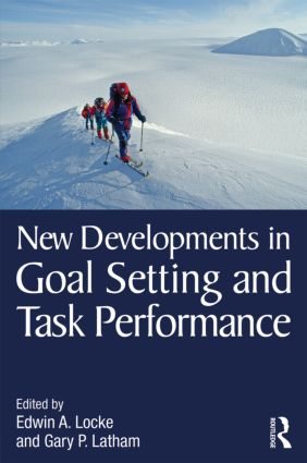 New Developments in Goal Setting and Task Performance (Hardback) book cover