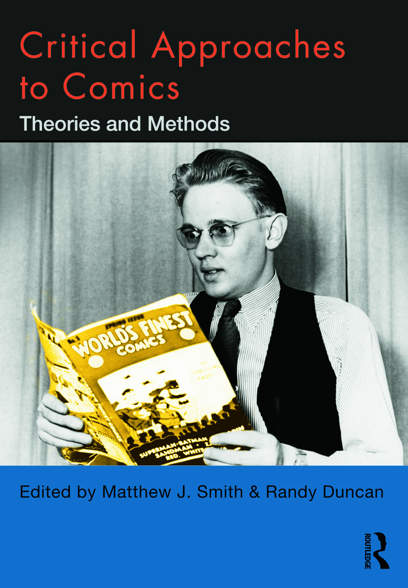 Critical Approaches to Comics: Theories and Methods (Paperback) book cover