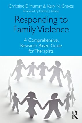 Responding to Family Violence: A Comprehensive, Research-Based Guide for Therapists (Paperback) book cover