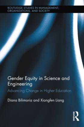 Gender Equity in Science and Engineering: Advancing Change in Higher Education (Hardback) book cover
