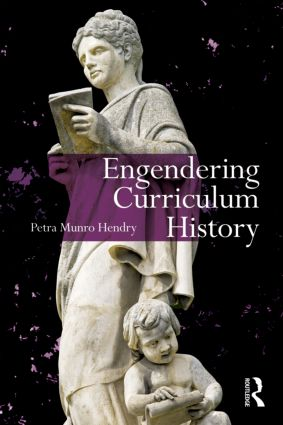 Engendering Curriculum History (Paperback) book cover