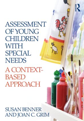 Assessment of Young Children with Special Needs: A Context-Based Approach, 2nd Edition (Paperback) book cover