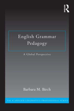 English Grammar Pedagogy: A Global Perspective book cover