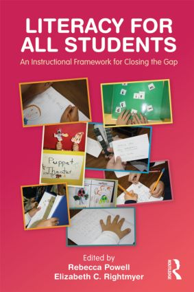 Literacy for All Students: An Instructional Framework for Closing the Gap, 1st Edition (Paperback) book cover