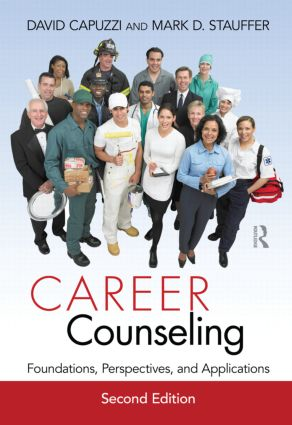 Career Counseling: Foundations, Perspectives, and Applications, 2nd Edition (Hardback) book cover