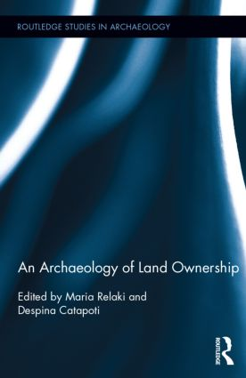 An Archaeology of Land Ownership (Hardback) book cover