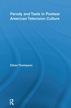 Parody and Taste in Postwar American Television Culture (Hardback) book cover