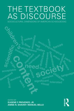 The Textbook as Discourse: Sociocultural Dimensions of American Schoolbooks (Paperback) book cover