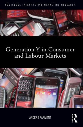 Generation Y in Consumer and Labour Markets (Hardback) book cover