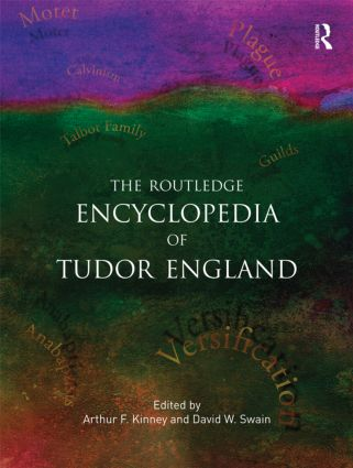 The Routledge Encyclopedia of Tudor England (Paperback) book cover