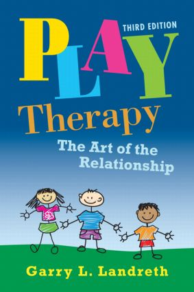 Play Therapy: The Art of the Relationship book cover
