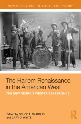 The Harlem Renaissance in the American West: The New Negro's Western Experience (Paperback) book cover