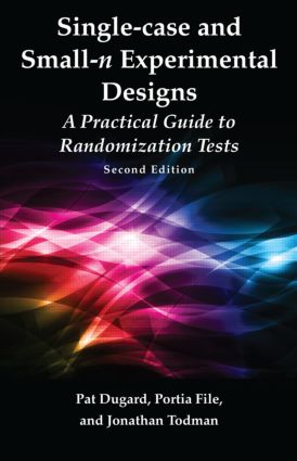 Single-case and Small-n Experimental Designs: A Practical Guide To Randomization Tests, Second Edition, 2nd Edition (Paperback) book cover