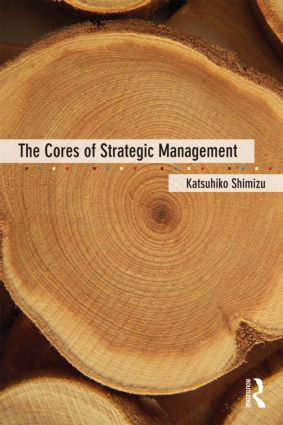 The Cores of Strategic Management (Paperback) book cover