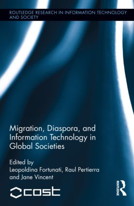 Migration, Diaspora and Information Technology in Global Societies (Hardback) book cover