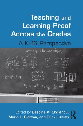 Teaching and Learning Proof Across the Grades: A K-16 Perspective book cover