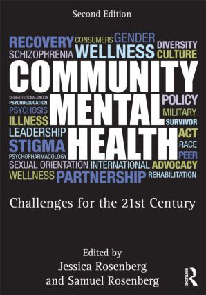 Community Mental Health: Challenges for the 21st Century, Second Edition, 2nd Edition (Paperback) book cover