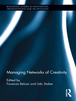 Managing Networks of Creativity (Hardback) book cover