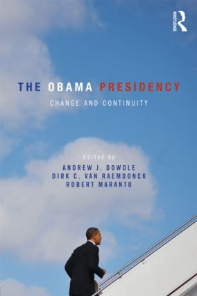 The Obama Presidency: Change and Continuity (Paperback) book cover