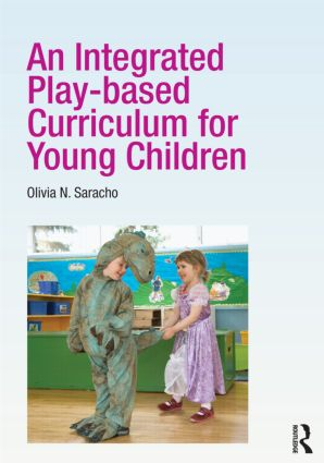 An Integrated Play-based Curriculum for Young Children: 1st Edition (Paperback) book cover