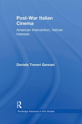 Post-War Italian Cinema: American Intervention, Vatican Interests (Paperback) book cover