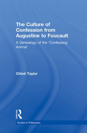 The Culture of Confession from Augustine to Foucault: A Genealogy of the 'Confessing Animal' (Paperback) book cover