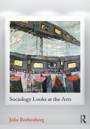 Sociology Looks at the Arts (Paperback) book cover