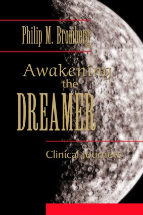 Awakening the Dreamer: Clinical Journeys, 1st Edition (e-Book) book cover