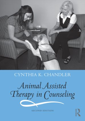 Animal Assisted Therapy in Counseling: 2nd Edition (Paperback) book cover