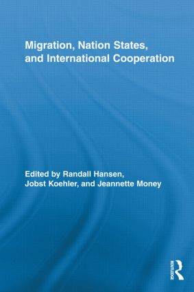 Migration, Nation States, and International Cooperation (Hardback) book cover