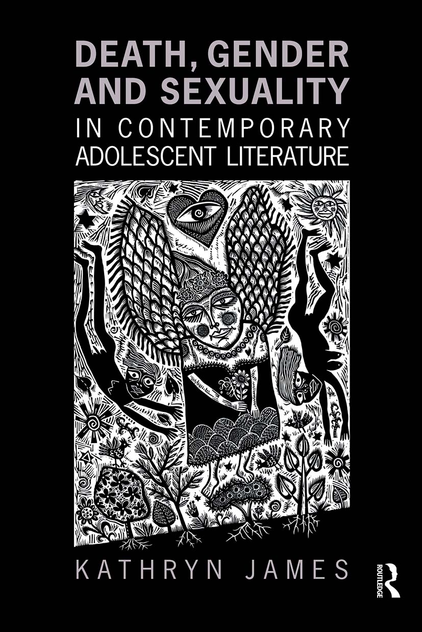 Death, Gender and Sexuality in Contemporary Adolescent Literature: 1st Edition (Paperback) book cover