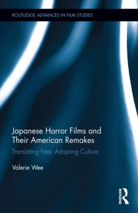 Japanese Horror Films and their American Remakes (Hardback) book cover