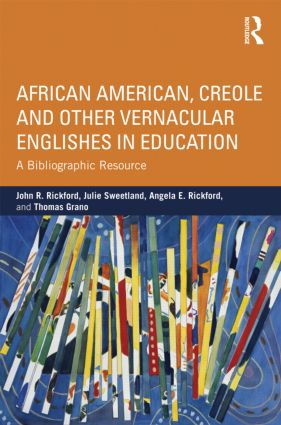 African American, Creole, and Other Vernacular Englishes in Education: A Bibliographic Resource (Paperback) book cover