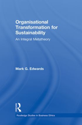 Organizational Transformation for Sustainability: An Integral Metatheory (Paperback) book cover