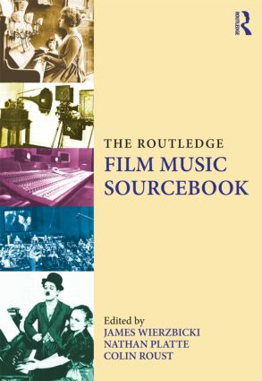 The Routledge Film Music Sourcebook (Paperback) book cover