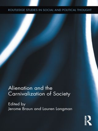 Alienation and the Carnivalization of Society (Hardback) book cover