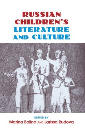 Russian Children's Literature and Culture: 1st Edition (Paperback) book cover
