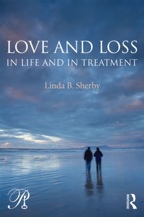 Love and Loss in Life and in Treatment (Paperback) book cover