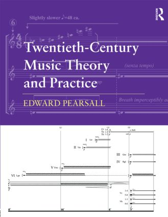 Twentieth-Century Music Theory and Practice (Paperback) book cover