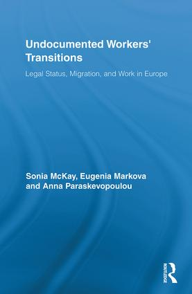 Undocumented Workers' Transitions: Legal Status, Migration, and Work in Europe (Hardback) book cover