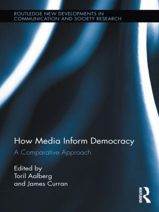 How Media Inform Democracy: A Comparative Approach (Hardback) book cover