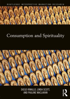 Consumption and Spirituality (Hardback) book cover