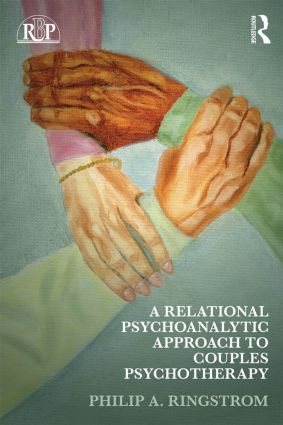 A Relational Psychoanalytic Approach to Couples Psychotherapy (Paperback) book cover