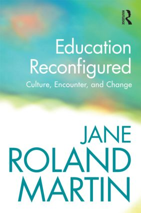 Education Reconfigured: Culture, Encounter, and Change (Paperback) book cover