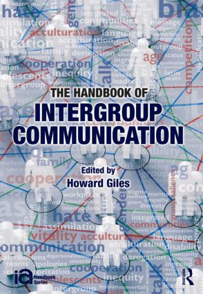 The Handbook of Intergroup Communication: 1st Edition (Paperback) book cover