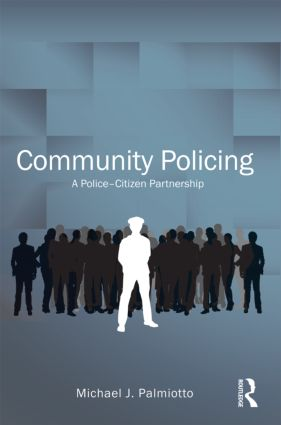 Community Policing: A Police-Citizen Partnership (Paperback) book cover