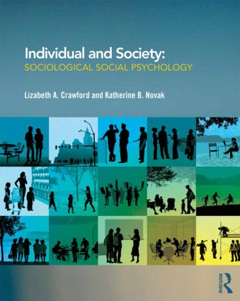 Individual and Society: Sociological Social Psychology (Paperback) book cover