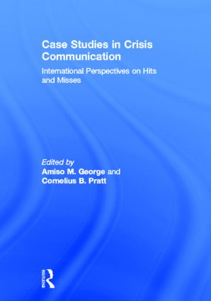 Case Studies in Crisis Communication: International Perspectives on Hits and Misses, 1st Edition (Hardback) book cover